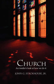 Church by Jr., John G. Stackhouse