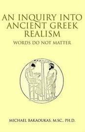 Ancient Greek Realism by Michael Bakaoukas, PhD