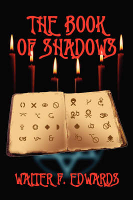The Book of Shadows by W.F. Edwards