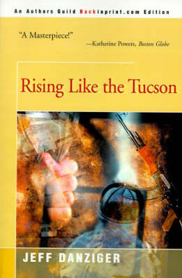 Rising Like the Tucson by Jeff Danziger