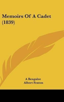 Memoirs Of A Cadet (1839) by Albert Fenton