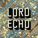 Curiosities by Lord Echo