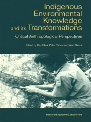 Indigenous Enviromental Knowledge and its Transformations image