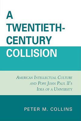 A Twentieth-Century Collision by Peter M. Collins image