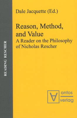 Reason, Method and Value: A Reader on the Philosophy of Nicholas Rescher image