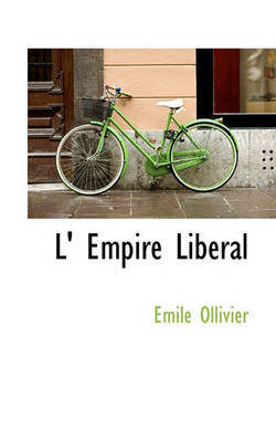 L' Empire Liberal by F Ed Eration Nationale Des Collectivit Es Conc Edantes Et R