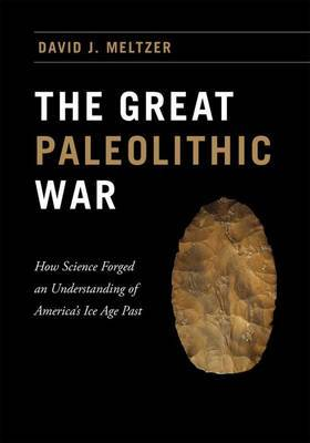 The Great Paleolithic War by David J Meltzer image