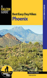 Best Easy Day Hikes Phoenix by Stewart M Green