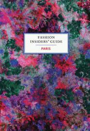 Fashion Insider's Guide: Paris by Carole Sabas