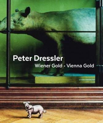Peter Dressler - Vienna Gold by Rainer Iglar
