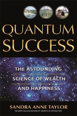 Quantum Success by Sandra Anne Taylor image