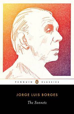 The Sonnets: A Dual-Language Edition With Parallel Text by Jorge Luis Borges image