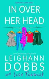 In Over Her Head by Leighann Dobbs image