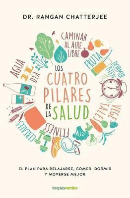 Los Cuatro Pilares de la Salud by Rangan Chatterjee