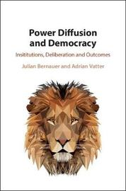 Power Diffusion and Democracy by Adrian Vatter