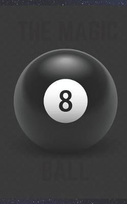 The Magic 8 Ball by Fortune Teller