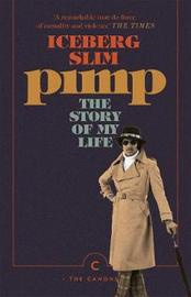 "Pimp: The Story Of My Life by ""Iceberg Slim"""