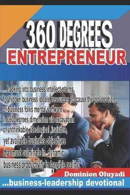 360 Degrees Entrepreneur by Dominion Oluyadi