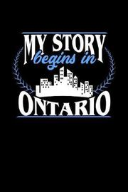 My Story Begins in Ontario by Dennex Publishing image