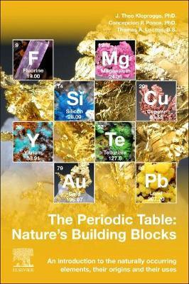 The Periodic Table: Nature's Building Blocks by J. Theo Kloprogge