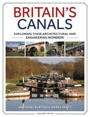 Britain's Canals by Anthony Burton