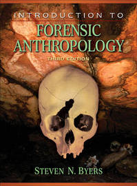 Introduction to Forensic Anthropology by Steven Byers image