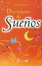 Diccionario de Suenos by Gabriela Orozco image
