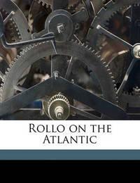 Rollo on the Atlantic by Jacob Abbott