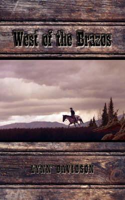 West of the Brazos by Lynn Davidson