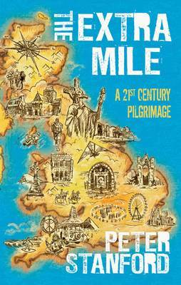 The Extra Mile by Peter Stanford