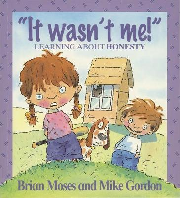 Values: It Wasn't Me! - Learning About Honesty by Brian Moses image