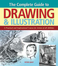 Complete Guide to Drawing & Illustration by Peter Gray image