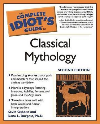 The Complete Idiot's Guide to Classical Mythology by Kevin Osborn image