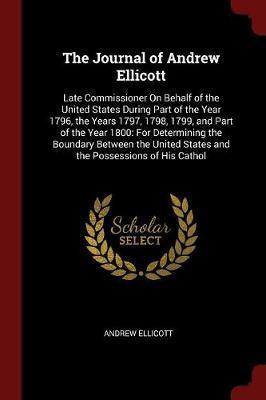 The Journal of Andrew Ellicott by Andrew Ellicott image