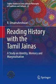 Reading History with the Tamil Jainas by R. Umamaheshwari