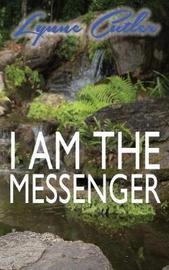 I Am the Messenger by Lynne Cutler