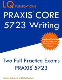 PRAXIS Core 5723 Writing by Lq Publications image