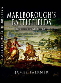 James Falkner's Guide to Marlborough's Battlefields by James Falkner image
