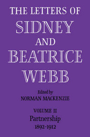 The Letters of Sidney and Beatrice Webb: Volume 2 by Webb