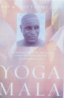 Yoga Mala by Shri K.Pattabhi Jois