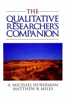 The Qualitative Researcher's Companion by A.Michael Huberman