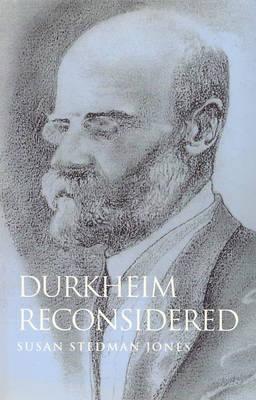 Durkheim Reconsidered by Susan Stedman Jones image