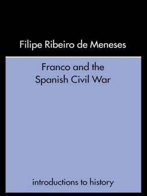 Franco and the Spanish Civil War by Filipe Ribeiro De Mensese image