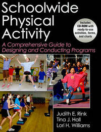 Schoolwide Physical Activity by Judith E. Rink