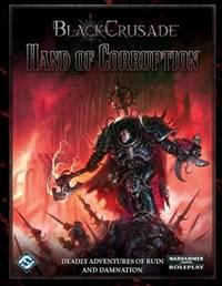 Black Crusade: Hand of Corruption by Fantasy Flight Games
