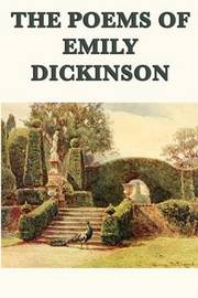 The Poems of Emily Dickinson by Emily Dickinson