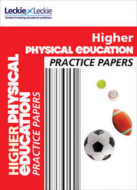 Higher Physical Education Practice Papers by Murray Carnie
