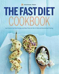 The Fast Diet Cookbook by Rockridge Press