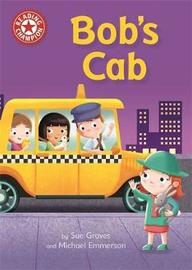 Reading Champion: Bob's Cab by Sue Graves