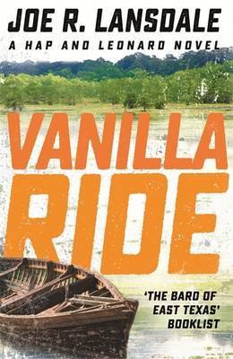 Vanilla Ride by Joe R Lansdale